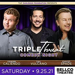 Triple Threat Comedy Night with Frank Caliendo, Sal Vulcano, and David Spade
