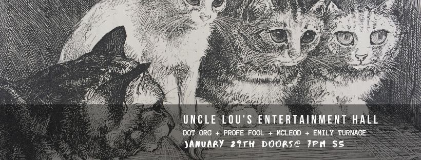 Dot Org/Profe Fool/McLeod (GA)/Emily Turnage live @ Uncle Lou's