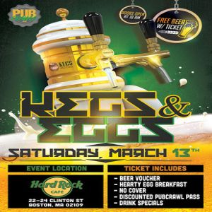 Kegs And Eggs at Hard Rock Cafe Boston - St Patrick's Day Edition - March 2021