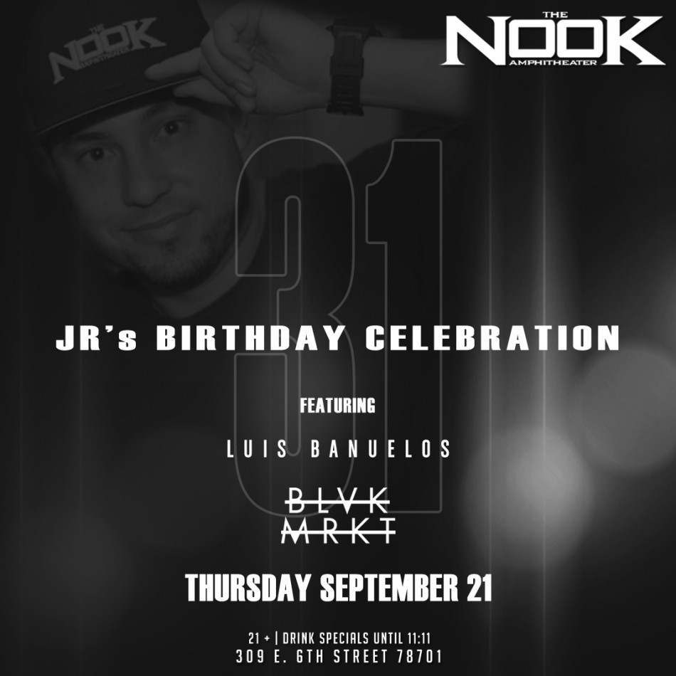JR's Birthday Celebration Blowout at The Nook
