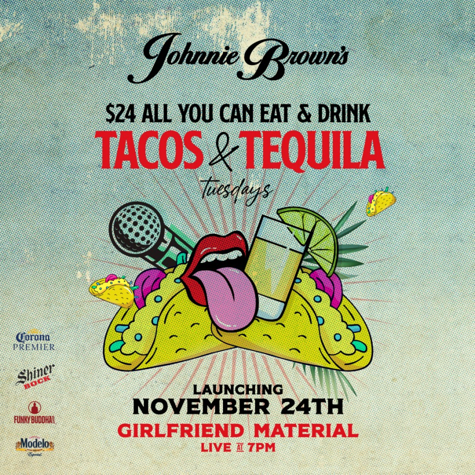 Bottomless Tacos & Tequila at Johnnie Brown's