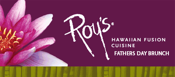 Father's Day Brunch at Roy's