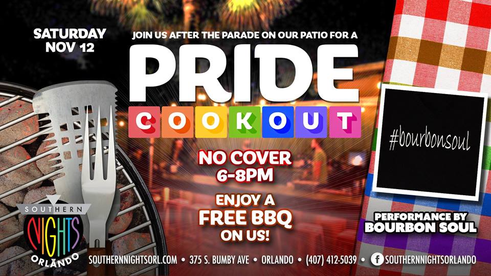 Join Us After The Parade For A PRIDE COOK OUT 6pm 8pm! Enjoy A FREE BBQ! NO  COVER For 21+ (18+ Welcomed) Performance By BOURBON SOUL On The Patio