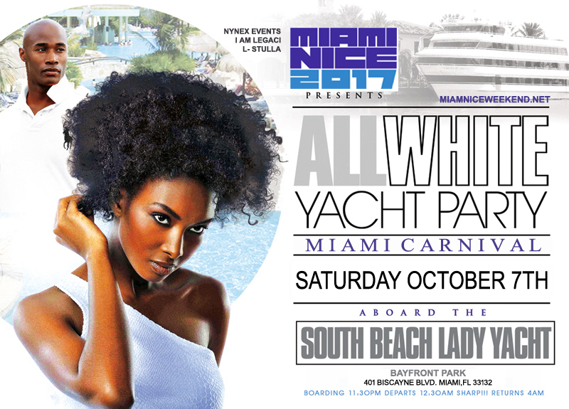 Miami Nice 2017 the Annual Miami Carnival All White Yacht Party