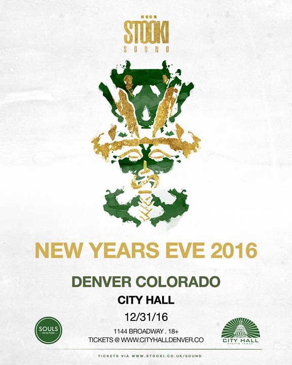 New Years Eve: Stooki Sound At City Hall, Denver CO