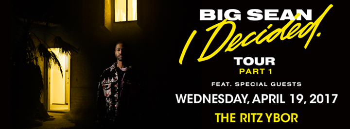 Big Sean: I Decided Tour 2017