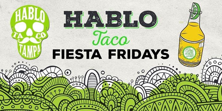 Fiesta Friday - FREE Chips & Salsa + Beer - 2.24.17