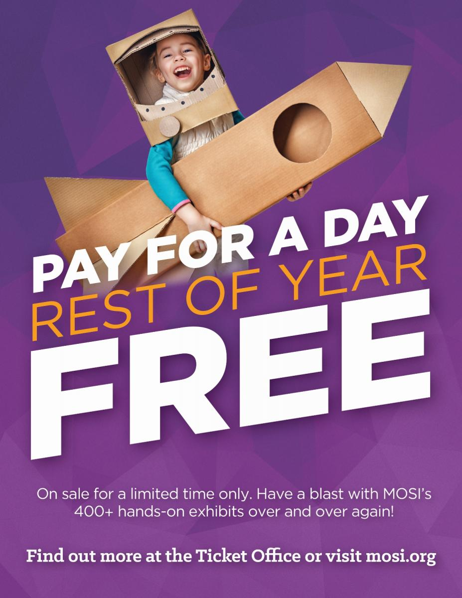 MOSI Pay for a Day