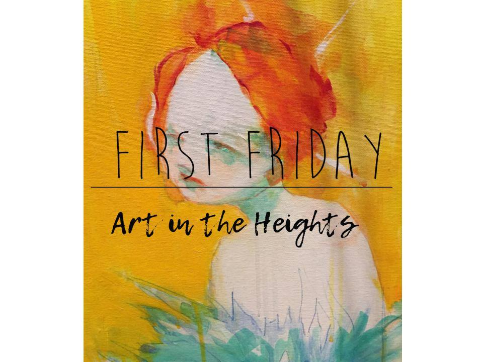 First Friday: Art in the Heights