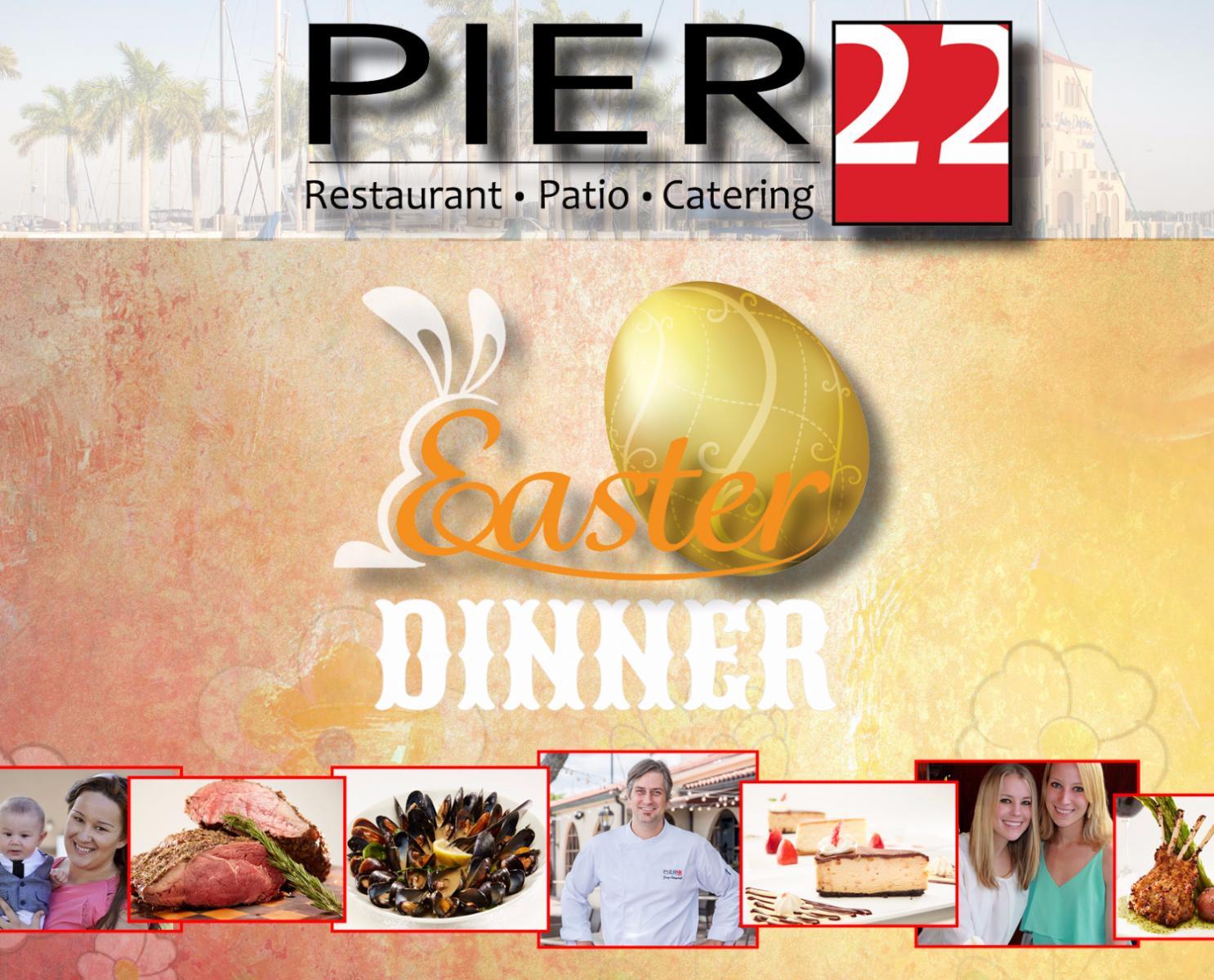Easter Dinner   PIER 22