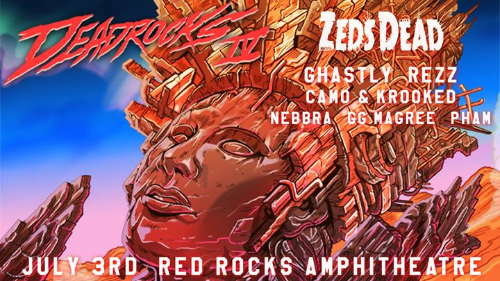 Dead Rocks with Zeds Dead