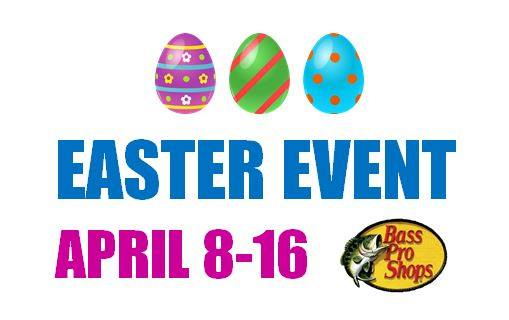 Easter Event | Bass Pro Shops