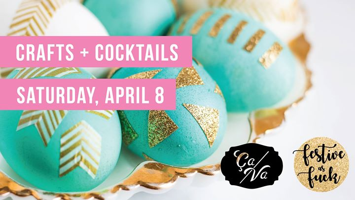 Crafts and Cocktails: Easter Edition