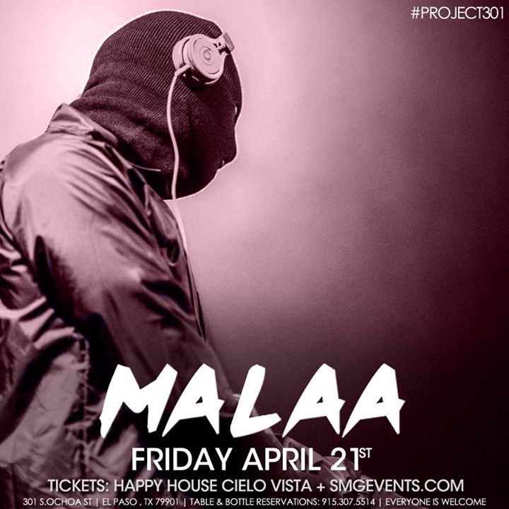 Malaa at #Project301