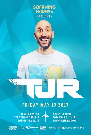 TJR at Royale | 5.19.17 | 10:00 PM | 21+