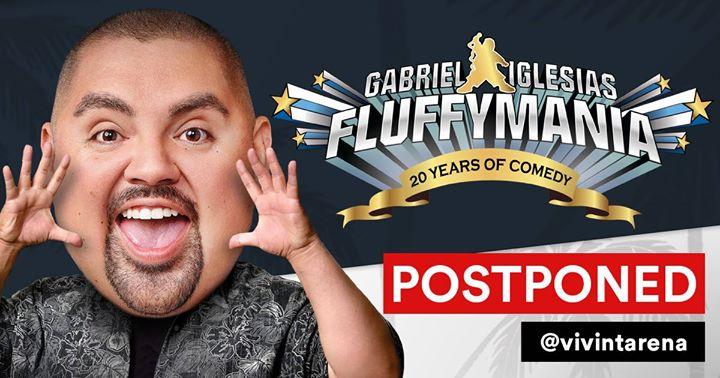 Postponed: Gabriel Iglesias Fluffymania World Tour
