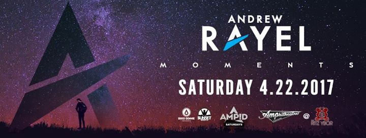 Andrew Rayel – Moments Tour – Amp!d Saturdays