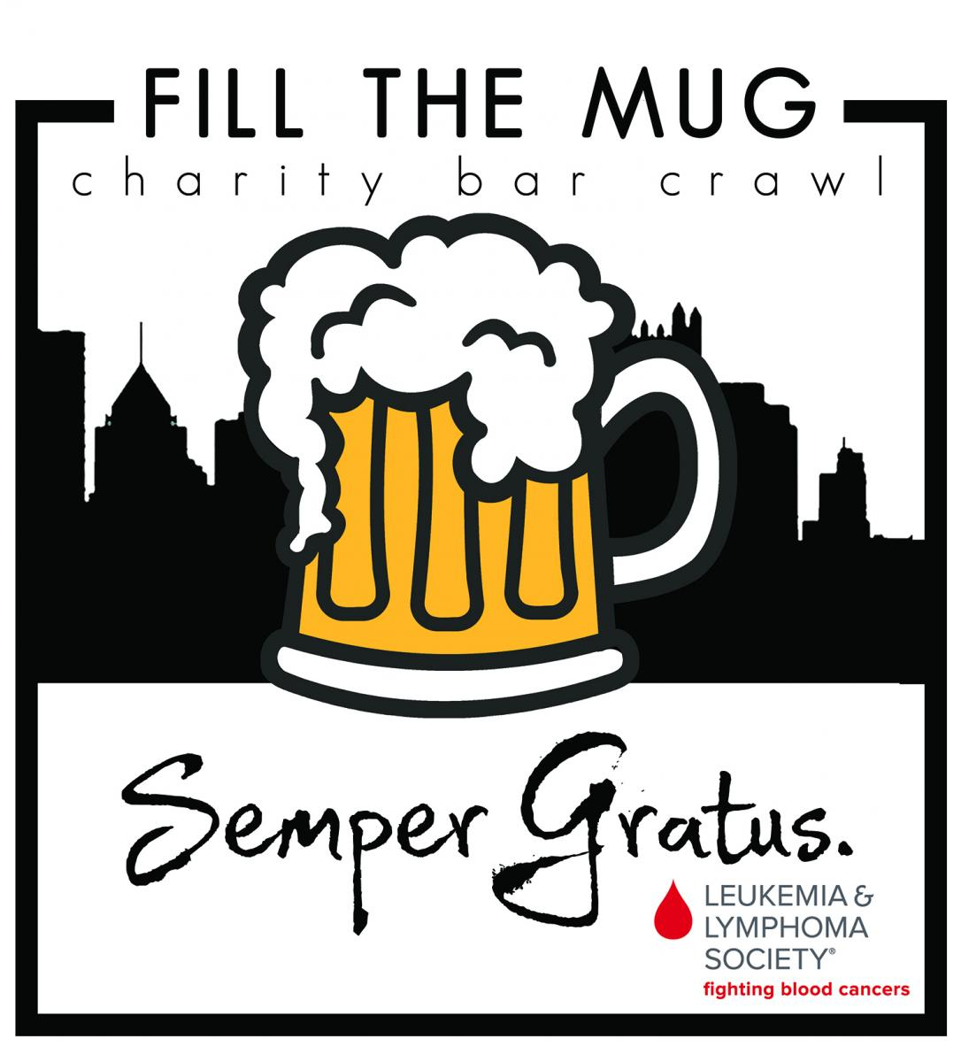 Fill the Mug Charity Bar Crawl benefitting Leukemia & Lymphoma Society