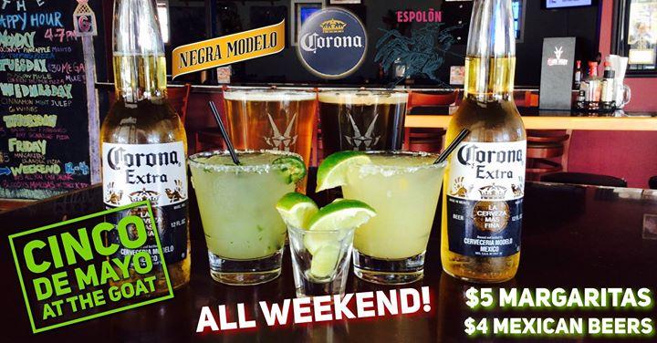 Cinco De Mayo All Weekend!
