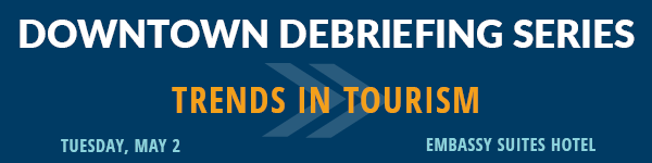 Downtown Debriefing Series: Trends in Tourism