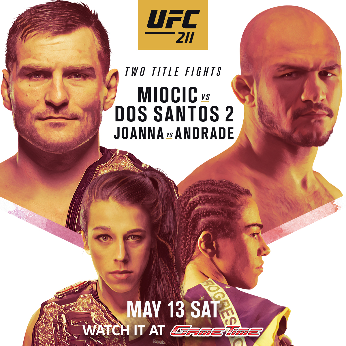 Watch UFC 211 Miocic vs Dos Santos 2 at GameTime!