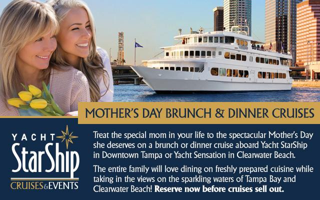 Mother's Day Brunch & Dinner Cruises