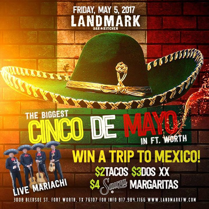 Cinco De Mayo Win A Trip To Mexico Fort Worth Tx May 5 2017 4 00 Pm