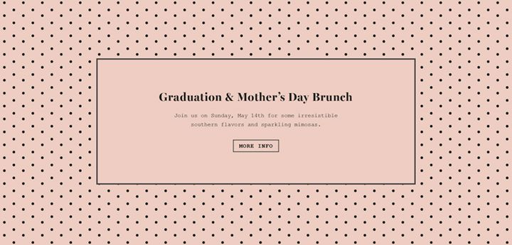 Graduation & Mother's Day Brunch at The Franklin