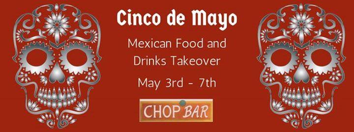 Cinco de Mayo at Chop Bar