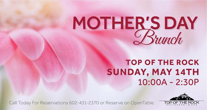 Mothers Day Brunch | Top of the Rock AZ