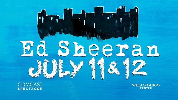 Ed Sheeran | Wells Fargo Center