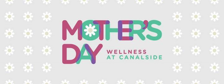 Mother's Day Wellness at Canalside 2017