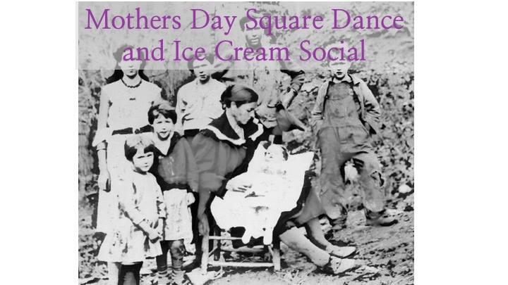Mothers Day Square Dance and Ice Cream Social