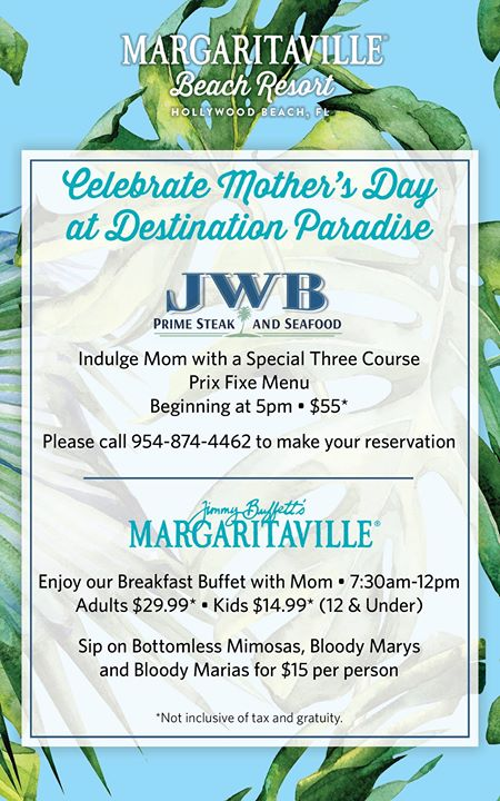 Mother's Day at Destination Paradise