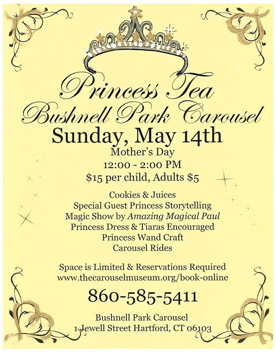 Mother's Day Princess Tea at Bushnell Park Carousel