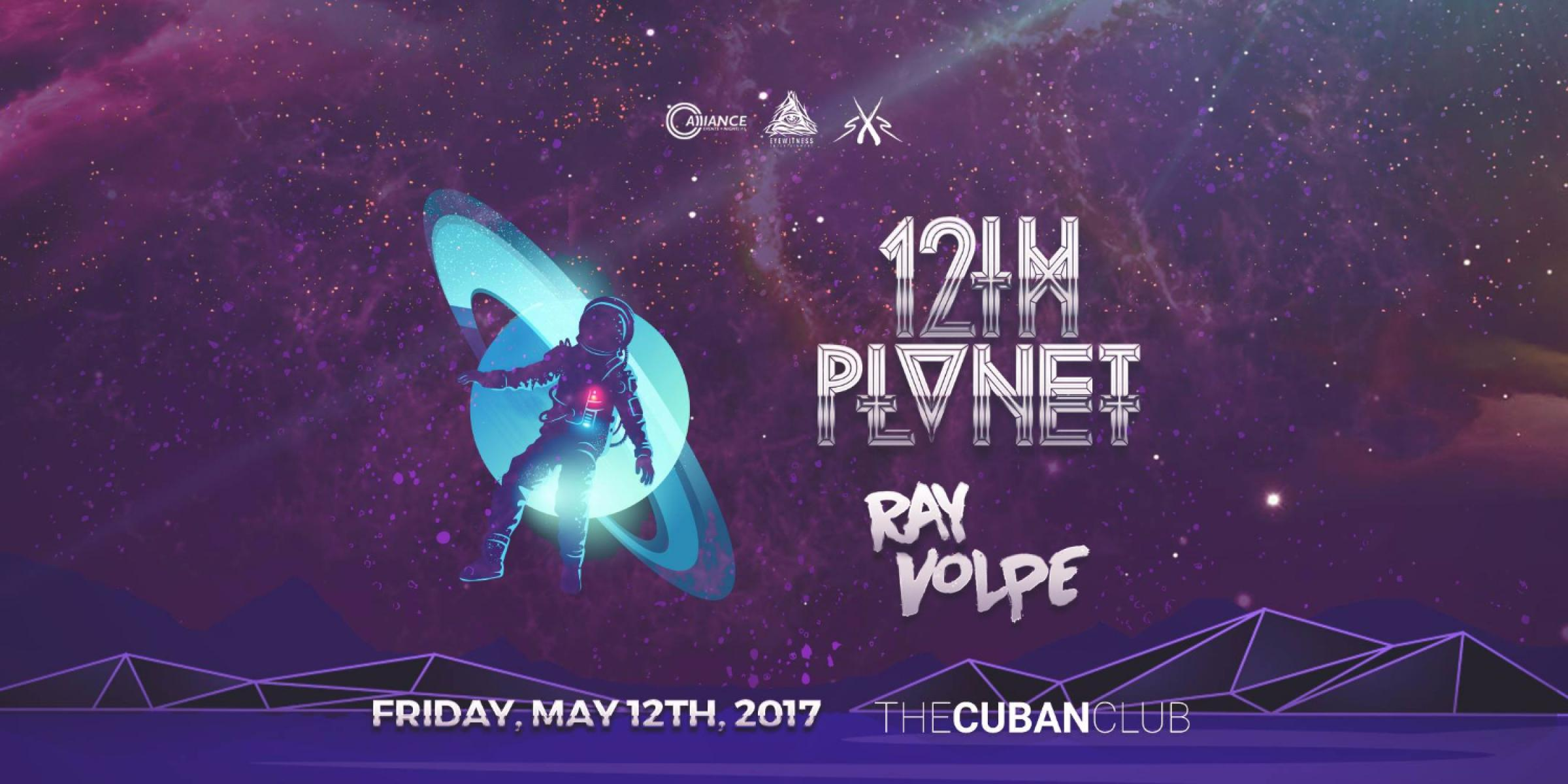 12th Planet & Ray Volpe at The Cuban Club