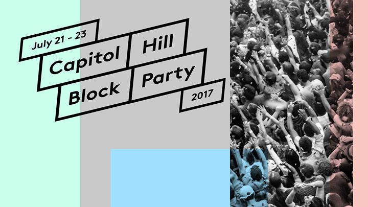 Capitol Hill Block Party 2017