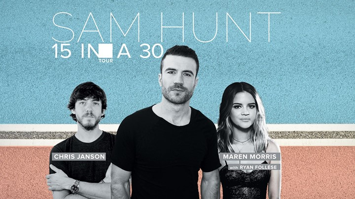 Sam Hunt 15 In A 30 Tour with Maren Morris, Chris Janson & more