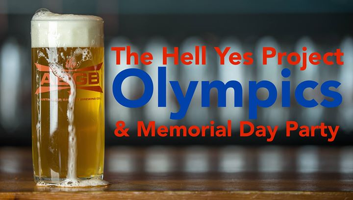 The Hell Yes Project Olympics & Memorial Day Party