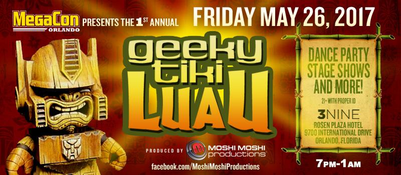 MegaCon Presents the Inaugural Geeky Tiki Luau