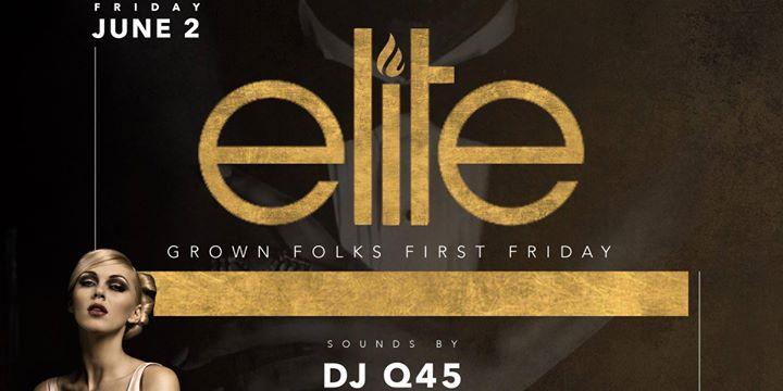 Elite 1st Friday - 25+ Event