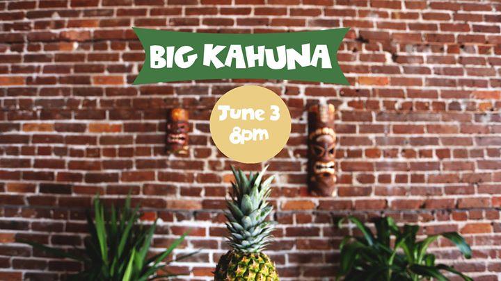 The 3rd Annual Big Kahuna