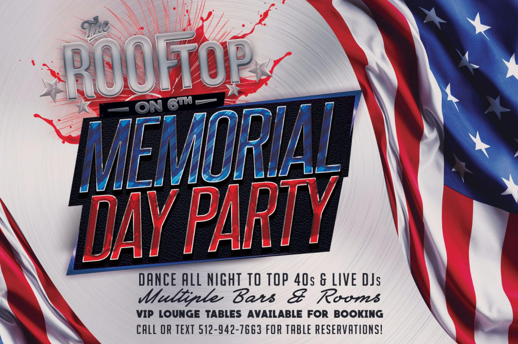 Memorial Day Celebration at Rooftop on 6th