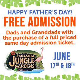 Sarasota Jungle Gardens Father's Day Weekend