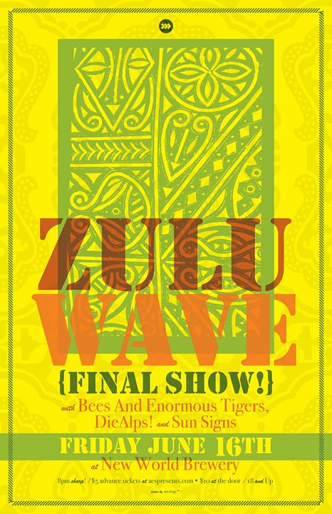 Zulu Wave (Final Show!) w/ BAET, DieAlps! & Sun Signs at NWB