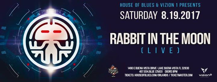House of Blues and Vizion 1 Present Rabbit in the Moon (Live)