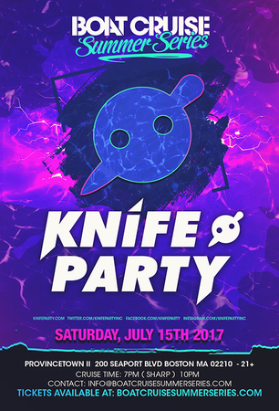 Knife Party Boat Cruise Summer Series | 7.15.17 | 21+