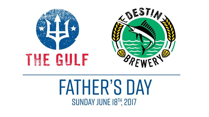 Father's Day at The Gulf Okaloosa Island