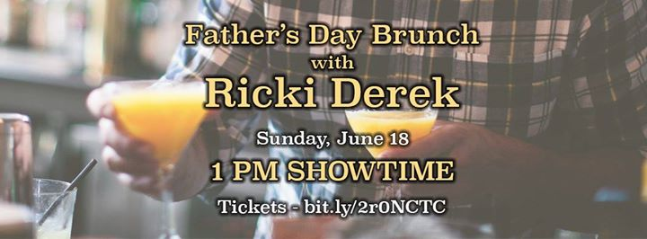 Father's Day Brunch with Ricki Derek - 1pm Showtime