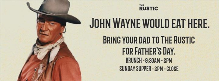 Father's Day at The Rustic